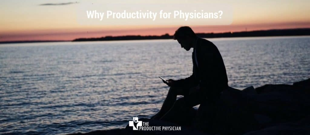 Productive Physician