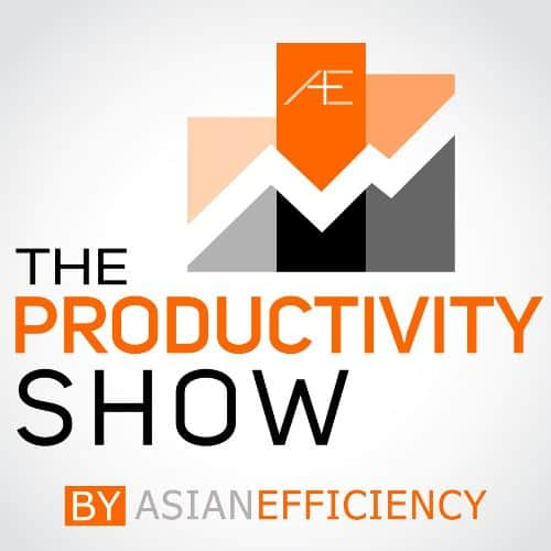 Productivity Podcasts: The Productivity Show by Asian Efficiency
